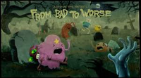 From Bad To Worse