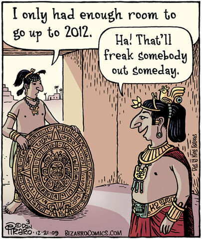 File:Bizarro Mayan so true 2012.jpg