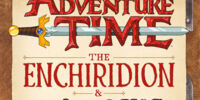 Adventure Time: The Enchiridion & Marcy's Super Secret Scrapbook