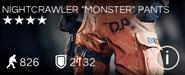 Nightcrawler Monster Pants