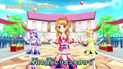 アイカツ!ミュージックビデオ『 Lovely Party Collection 』をお届け♪