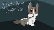 Dark Prison;; Chaoter 5.