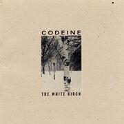 Codeine thewhitebirch cd us cover print-1-