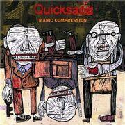 Quicksand Manic Compression