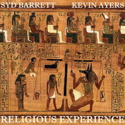 SydBarrettKevinAyersReligiousExperience
