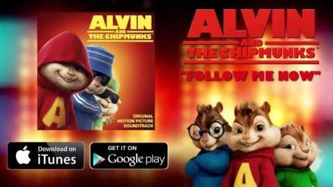 Follow Me Now-Alvin & The Chipmunks Jason Gleed