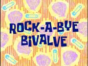 Rock a Bye Bivalve