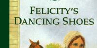 Felicity's Dancing Shoes