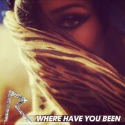 Rihanna Where Have You Been cover