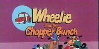 Wheelie and the Chopper Bunch