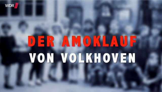 File:Der Amoklauf von Volkhoven.jpg
