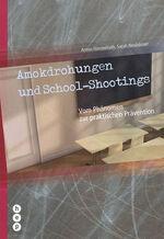 Amokdrohungen und School-Shootings
