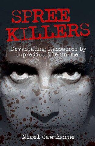 File:Spree Killers - Devastating Massacres by Unpredictable Gunmen.jpg