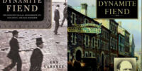 The Dynamite Fiend: The Chilling Tale of a Confederate Spy, Con Artist, and Mass Murderer