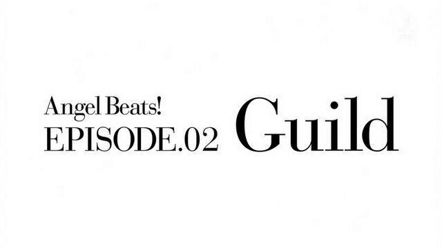 File:Angel Beats! EP2 Guild.jpg