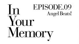 Angel Beats! Ep09 In Your Memory