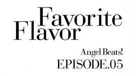 Angel Beats! EP5 Favorite Flavor