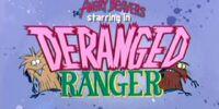 Deranged Ranger