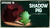 ShadowPig