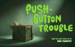 Push Button Trouble
