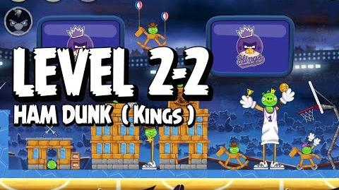 Angry Birds Seasons Ham Dunk 2-2 - Kings - Walkthrough 3 Star