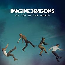 220px-Imagine Dragons - -On Top of the World-