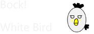 Bock White Bird