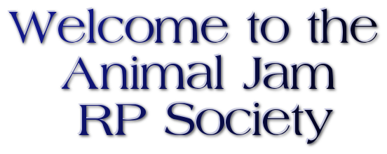 File:WelcometotheAnimalJamRPSociety.png