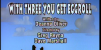 Episode 63: With Three You Get Eggroll/Mermaid Mindy/Katie Ka-Boom: Call Waiting