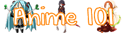 Anime 101 Wikia