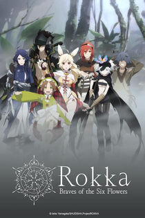 Rokka Braves of the Six Flowers