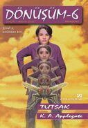 Animorphs 6 the capture Donusum Tutsak turkish cover