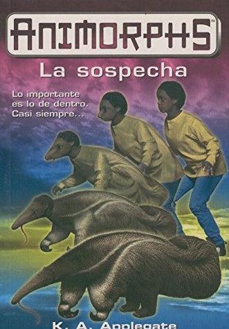 File:Animorphs 24 the suspicion La sospecha spanish cover Ediciones B.jpg