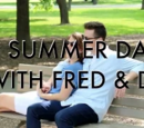 A Summer Day with Fred & Di