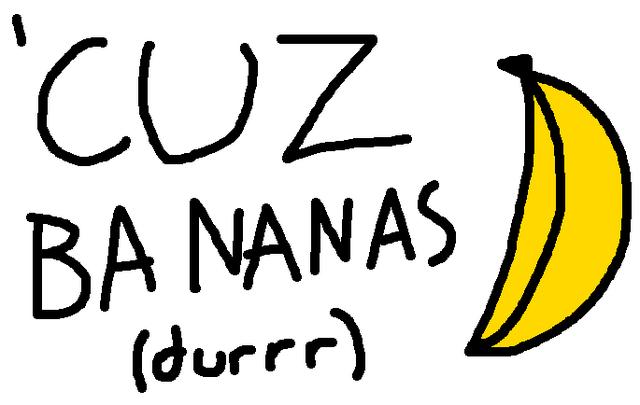 File:Cuzbananas.png