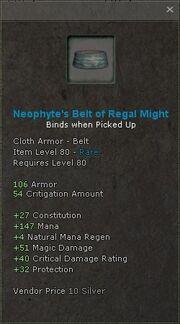Neophytes belt of regal might