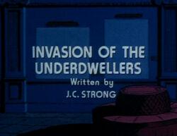 Invasionoftheunderdwellers