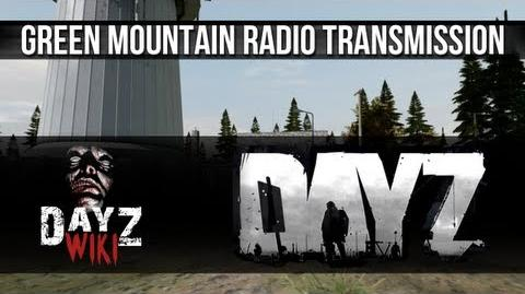 DayZ - Green Mountain Radio Transmission
