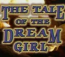 The Tale of the Dream Girl