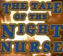 The Tale of the Night Nurse