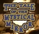 The Tale of the Mystical Mirror