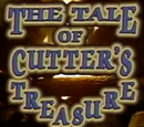 The Tale of Cutter's Treasure: Part 2