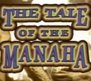 The Tale of the Manaha