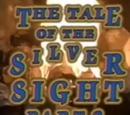 The Tale of the Silver Sight: Part 2