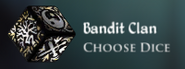 Bandit Clan Dice Current