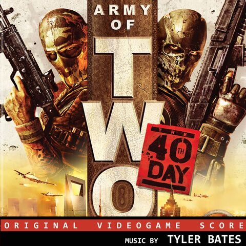 File:Army of Two The 40th Day Soundtrack.jpg