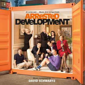 Music and Songs from Arrested Development