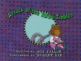 Attack of the Turbo Tibbles Title Card