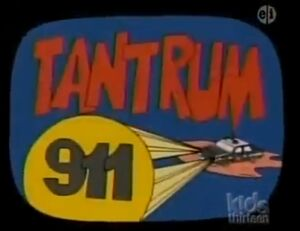 Tantrum 911