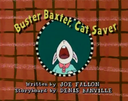 Buster Baxter, Cat Saver Title Card